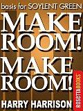 Make Room! Make Room! (Basis for SOYLENT GREEN)