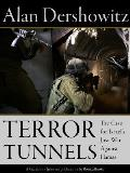 Terror Tunnels: The Case for...