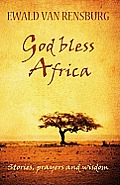 God Bless Africa: Stories, Prayers and Wisdom