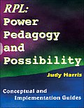 The Recognition of Prior Learning Power, Pedagogy & Possibility: Conceptual and Implementation Guide
