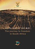 Every Step of the Way: The Journey to Freedom in South Africa