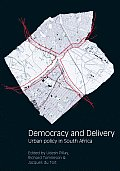 Democracy & Delivery Urban Policy in South Africa
