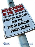 Advertising in the News: Paid-For Content and the South African Print Media