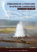 Zimbabwean Literature in African Languages. Crossing Language Boundaries