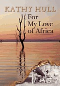 For My Love of Africa