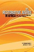 Restorative Justice in Africa. from Trans-Dimensional Knowledge to a Culture of Harmony
