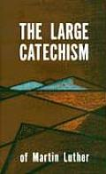Luther's Large Catechism