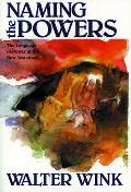 Naming the Powers: The Language of Power in the New Testament