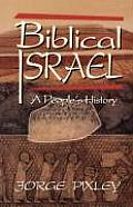 Biblical Israel A Peoples History