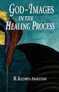 God-Images in the Healing Proc