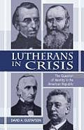 Lutherans in Crisis Op