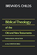 Biblical Theology Of The Old & New Testa