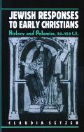 Jewish Responses to Early Christians
