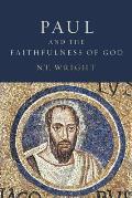 Paul & the Faithfulness of God 2 Volumes