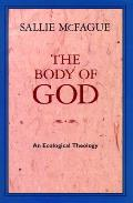 The Body of God: An Ecological Theology Cover