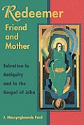 Redeemer Friend and Mother