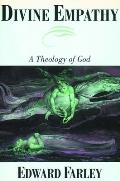 Divine Empathy A Theology Of God