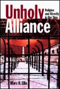 Unholy Alliance: Religion and Atrocity in Our Time