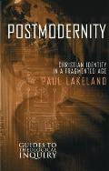 Postmodernity Christian Identity In A Fr