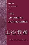Fortress Introduction To The Lutheran Confessio