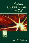 Nature Human Nature & God
