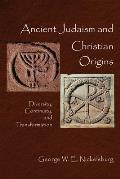 Ancient Judasim and Christian Origins : Diversity, Continuity and Transformation (03 Edition)