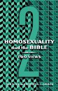 Homosexuality and the Bible : Two Views (03 Edition)