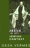 Jesus in His Jewish Context