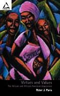 Virtues & Values The African & African American Experience