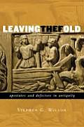 Leaving the Fold Apostates & Defectors in Antiquity