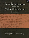 Jewish Literature Between the Bible and the Mishnah: a Historical and Literary Introduction (2ND 05 Edition)