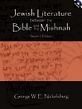 Jewish Literature Between the Bible and the Mishnah - With CD (05 Edition)
