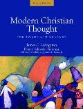 Modern Christian Thought #2: Modern Christian Thought: The Twentieth Century