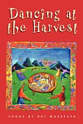 Dancing at the Harvest (Ray Makeever & Bread for the Journey)