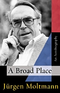 Broad Place An Autobiography