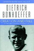 Creation & Fall A Theological Exposition