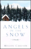 Angels In The Snow A Novella