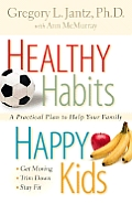 Healthy Habits Happy Kids