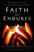 Faith That Endures The Essential Guide to the Persecuted Church
