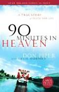 90 Minutes in Heaven: A True Story of Death and Life (Large Print)