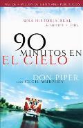 90 Minutos En El Cielo: Una...