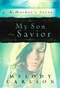 My Son The Savior