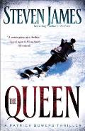 Bowers Files #05: The Queen: A Patrick Bowers Thriller