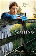 The Waiting (Lancaster County Secrets)