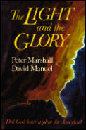 The Light and the Glory: Did God Have a Plan for America?