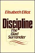 Discipline The Glad Surrender