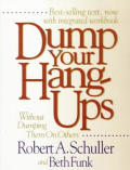 Dump Your Hang Ups Without Dumping The