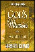 God's Witnesses: Stories of Real Faith