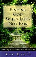 Finding God When Life's Not Fair