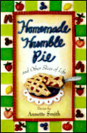 Homemade Humble Pie: And Other Slices of Life